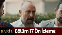 Babil 16. bölüm ön izleme videosu yayınlandı