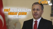 İstanbul Vali Ali Yerlikaya'dan dikkat çeken çağrı