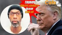 Trump onaylamıştı: İdam edildi