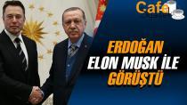 Erdoğan Tesla ve SpaceX'in kurucusu Elon Musk ile görüştü